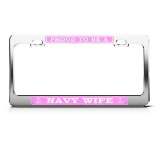 Proud To Be Us Navy Wife Pink Metal Military License Plate Frame Tag Holder Automotive