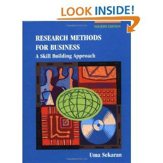 Research Methods for Business A Skill Building Approach (4th Edition) Uma Sekaran 9780471203667 Books