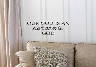 Our God is an awesome God. Vinyl wall art Inspirational quotes and saying home decor decal sticker