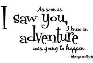 "Winnie the pooh Quote Wall Decal decor "" As soon as i saw you, i knew an adventure was going to happen "" saying Wall Art Sticker Decal for kid Bedroom Birthday Gift for boys"