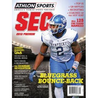 Athlon Sports 2013 College Football Southeastern (SEC) Preview Magazine  Kentucky Wildcats Cover Athlon Sports Books