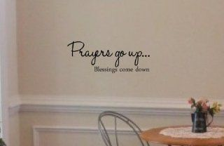 Prayers go up blessings come down. Vinyl wall art Inspirational quotes and saying home decor decal sticker