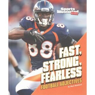 Fast, Strong, Fearless ( Football Words) (Hardcover)